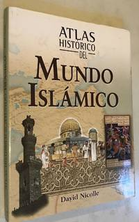Atlas historico del mundo islamico Atlas historicos