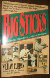 image of Big Sticks: the Phenomenal Decade of Ruth, Gehrig, Cobb and Hornsby