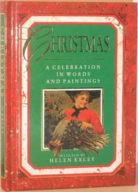 Christmas - A Celebration In Words and Paintings