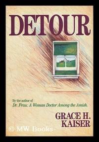 Detour / Grace H. Kaiser