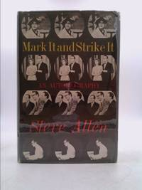 image of Mark It and Strike It  - An Autobiography