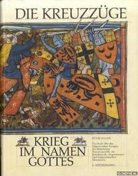 image of Die Kreuzzüge. Krieg in namen Gottes