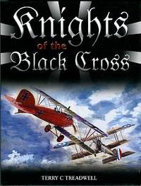 image of Knights Of The Black Cross: German Fighter Aces Of The First World War
