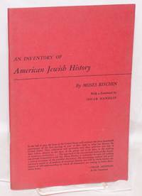 An inventory of American Jewish history; with a foreword by Oscar Handlin