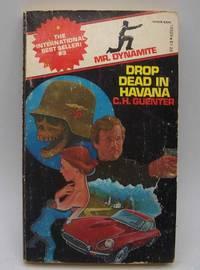 Drop Dead in Havana: Mr. Dynamite #3