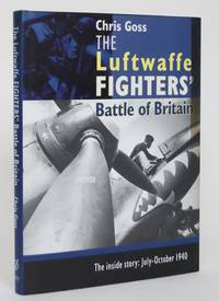 image of The Luftwaffe Fighters' Battle of Britain - The Inside Story: July-October 1940
