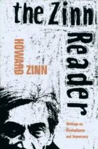 image of The Zinn Reader: Writings on Disobedience and Democracy