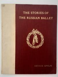 The Stories of the Russian Ballet.