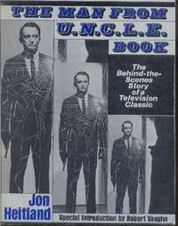 image of The Man from U.N.C.L.E. Book.  The Behind-the-Scenes Story of a Television Classic