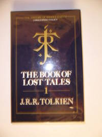 The Book of lost tales, Part 1.