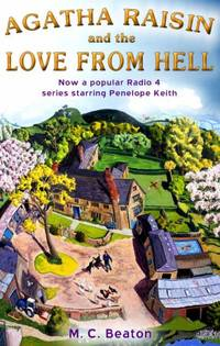 Agatha Raisin and the Love from Hell (Agatha Raisin 11) by M.C. Beaton - Paperback - from World of Books Ltd (SKU: GOR001243746)