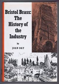 Bristol Brass: The History of the Industry