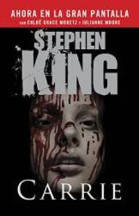 Carrie (Spanish Movie Tie-in Edition) (Spanish Edition) by Stephen King - Paperback - 2013-04-01 - from Books Express and Biblio.com