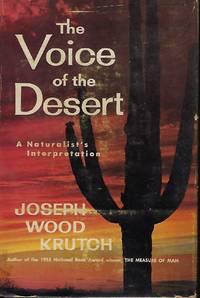 THE VOICE OF THE DESERT: A NATURALIST'S INTERPRETATION