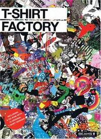 T-Shirt Factory by BEAMS T - Paperback - from World of Books Ltd (SKU: GOR004687569)