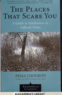 image of The Places that Scare You: A Guide to Fearlessness in Difficult Times (Shambhala Classics)