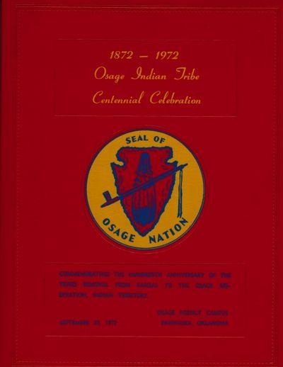 Osage Agency Campus Pawhuska, Oklahoma: Acorn Printing Company, Tulsa, Oklahoma, 1972. First Edition...