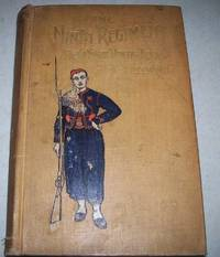 The Ninth Regiment New York Volunteers (Hawkins' Zouaves), being a History of the Regiment and Veteran Association from 1860 to 1900