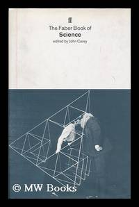The Faber book of science / edited by John Carey