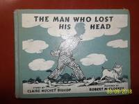 The Man Who Lost His Head (1959 Viking Press hardcover)