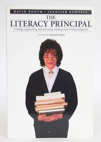 image of The Literacy Principal: Leading, Supporting, and Assessing Reading and Writing Initiatives