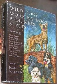Wild Dogs, Working Dogs, Pedigrees & Pets: Dog & Man In Australian & New New Zealand Life