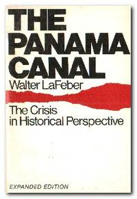 The Panama Canal  The Crisis in Historical Perspective