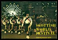 SCOTTISH WORLD FESTIVAL by  Peter  John H.; Robertson - Paperback - First Edition - 1973 - from W. Fraser Sandercombe and Biblio.com