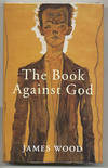 View Image 1 of 2 for THE BOOK AGAINST GOD Inventory #10408