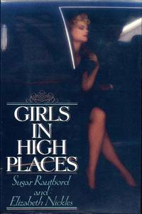 GIRLS IN HIGH PLACES. Signed by Sugar Rautbord.