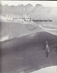 Gao Xingjian:  Contemplating An Inner Vision