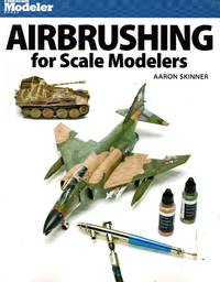 image of Finescale Modeler Books: Airbrushing for Scale Modelers