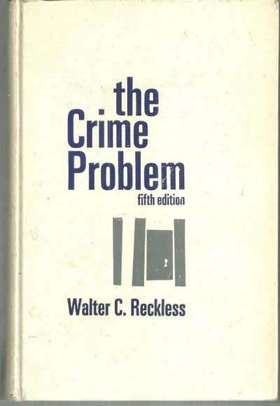 CRIME PROBLEM, Reckless, Walter
