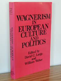 image of Wagnerism in European Culture and Politics