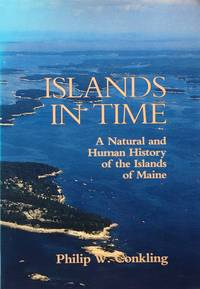 Islands in time: a natural and human history of the islands of Maine