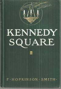 KENNEDY SQUARE, Smith, F. Hopkinson