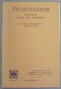 image of Presbyterianism, Yesterday, To-day, and To-morrow