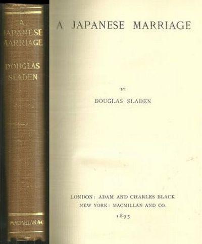 JAPANESE MARRIAGE, Sladen, Douglas