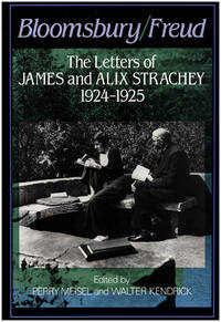 Bloomsbury/Freud: The Letters of James and Alix Strachey, 1924-25