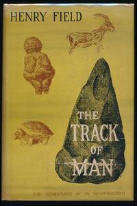 The Track of Man: Adventures of an Anthropologist