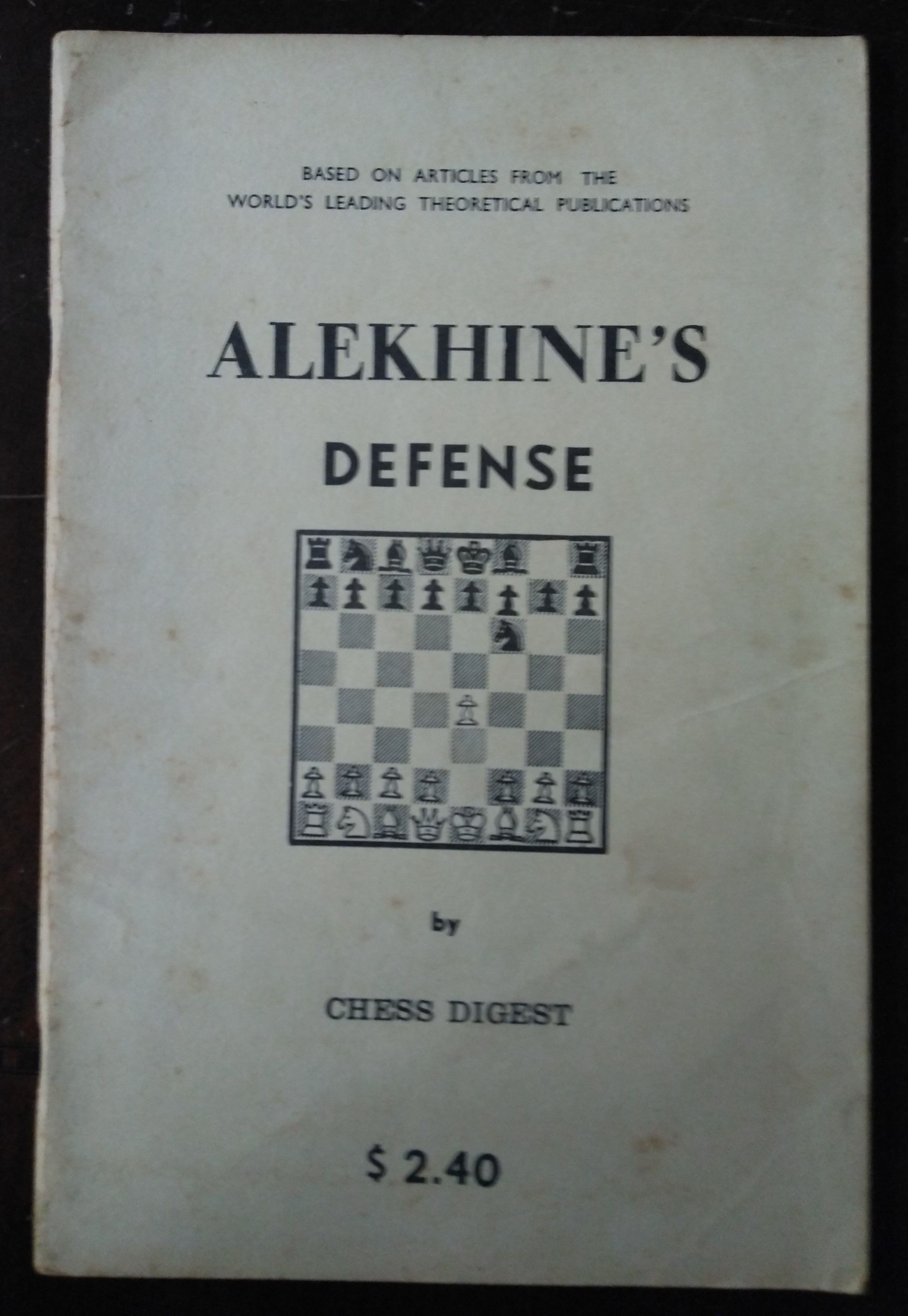 Alekhine's Defense by Chess Digest - 1972 - from Fleur Fine Books and  Biblio co nz