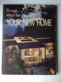 Sunset Ideas for Planning Your New Home
