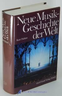 Neue Musikgeschichte der Welt [New Music History of the World in German  language]