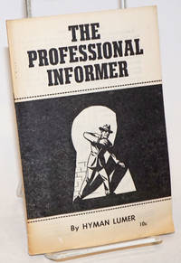 The professional informer
