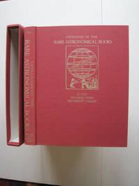 Catalogue of the Rare Astronomical Books in the San Diego State University Library by  Louis A.; Owen Gingerich Kenney - First Edition, Limited to 1000 copies - 1988 - from About Books and Biblio.co.uk