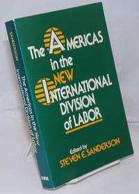 The Americas in the New International Division of Labor