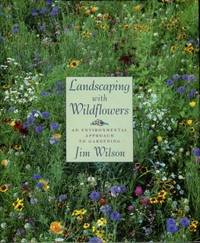 image of Landscaping With Wildflowers: An Environmental Approach To Gardening