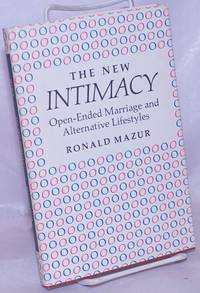 image of The New Intimacy: open-ended marriage & alternative lifestyles