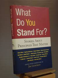 What Do You Stand For?: Stories About Principles That Matter