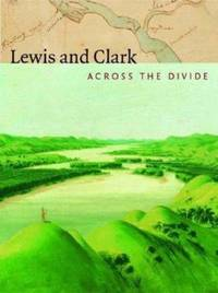 image of Lewis and Clark : Across the Divide